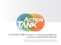 O Action Tank: Portugal e A Transversalidade De Sectores Na
