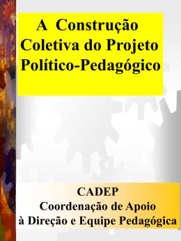 Construção coletiva do PPP.