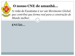 O nosso CNE de amanhã… - CNE