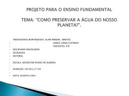 """projeto para o ensino fundamental tema: """"como preservar a água do"""