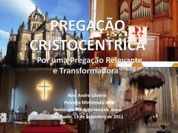 PREGAÇÃO CRISTOCÊNTRICA - Seminário Presbiteriano de Jesus
