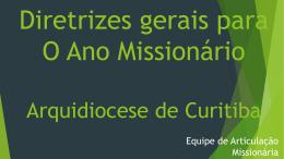 Apresentação Diretrizes Gerais para o Ano Missionário 2015