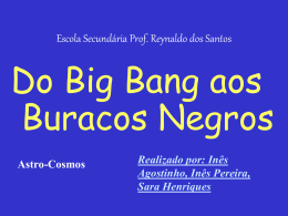 Do Big Bang aos Buracos Negros
