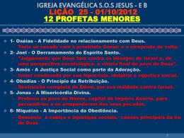 IGREJA EVANGÉLICA SOS JESUS - EB LIÇÃO 25