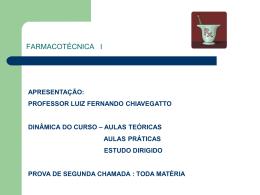 1° Aula de farmacotécnica I
