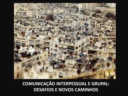 comunicação interpessoal e grupal