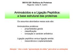 Aminoácidos e a ligação peptídica