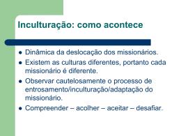 Inculturação - Evangeliza Cascavel