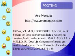 Footing - Vera Menezes