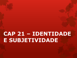 CAP 21 - IDENT E SUBJET