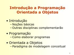 Introdução a Programação Orientada a Objetos