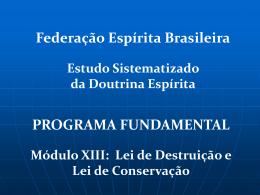 destruição abusiva - ESDE - Federação Espírita Brasileira