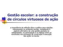 Gestão escolar: a construção de círculos virtuosos de ação