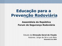 Dr. Jorge de Sá e Prof. Doutor Luís Reto