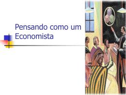 Pensando como um economista