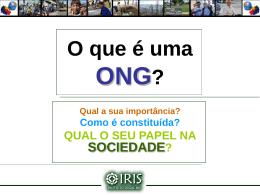 O que é uma ONG? - Instituto Social IRIS