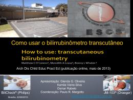 Como usar o bilirrubinômetro transcutâneo