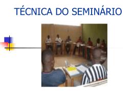 Seminário- técnica