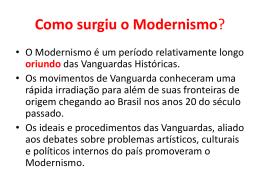 Como surgiu o Modernismo?