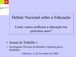 Debate Nacional sobre a Educação Como vamos melhorar a educaçã