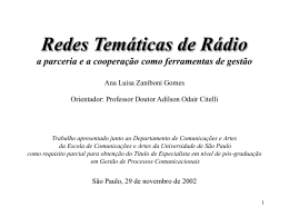 Redes Temáticas de Rádio a parceria e a cooperação como