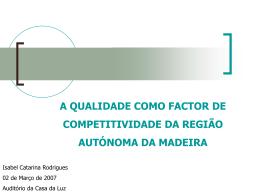 A Qualidade como Factor de Competitividade da Região Autónoma
