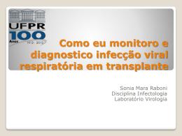 Como eu monitoro e diagnostico infecção viral respiratória