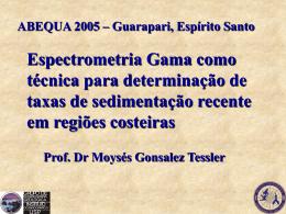 Espectrometria Gama como técnica para determinação