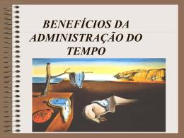 BENEFÍCIOS DA ADMINISTRAÇÃO DO TEMPO