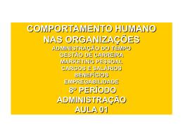 Aula 01 - Administração do Tempo, Carreira, Marketing Pessoal