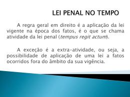 LEI PENAL NO TEMPO E NO ESPAÇO - Direito 1305