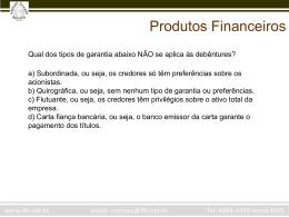 Dia 2 - Produtos Financeiros