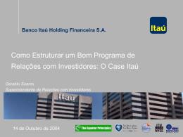 Banco Itaú Holding Financeira SA