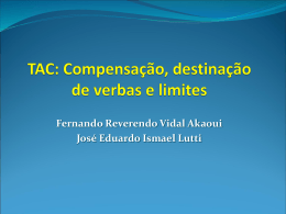 Oficina 1 - TAC: compensação, destinação de verbas e limites