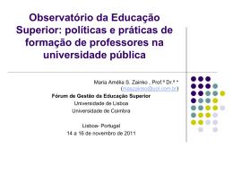 Observatório da Educação Superior: políticas e práticas de