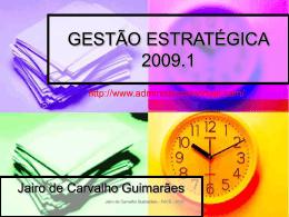 Gestão Estratégica - Lopes & Gazzani Planejamento Ltda