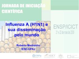 Influenza A (H1N1) e sua disseminação pelo mundo