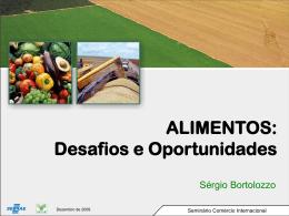 Comércio Exterior - Setor Agrícola
