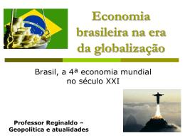 Economia brasileira na era da globalização