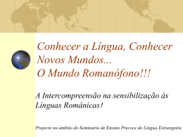 Conhecer a Língua, Conhecer Novos Mundos... O Mundo