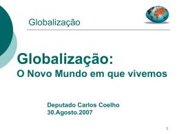 Globalização: O Novo Mundo em que vivemos