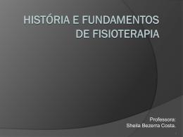 Histórico da Fisioterapia no Mundo e no Brasil