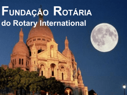 FUNDAÇÃO ROTÁRIA do Rotary International La Fundacion