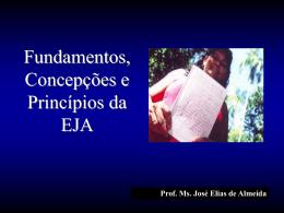 Fundamentos, Concepções e Princípios da EJA
