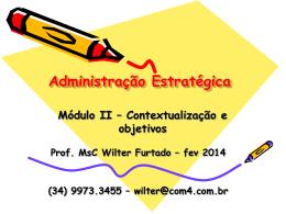 Módulo II - Contextualização e objetivos - fev 2014