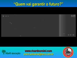 Quem vai garantir o futuro?