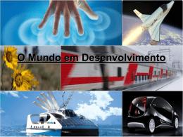 O Desenvolvimento no Mundo