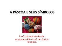 a páscoa e seus símbolos - ensinoreligiosonreapucarana