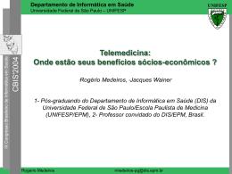 Telemedicina: onde estão seus benefícios sócio-econômicos?