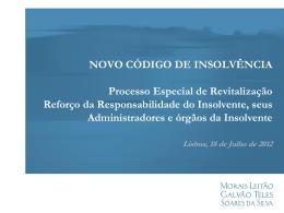 reforço da responsabilidade do insolvente e seus administradores